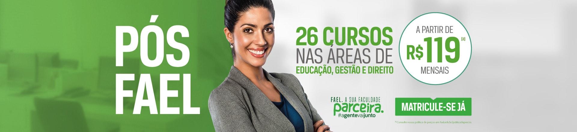 26 Cursos de Pós-graduação a distância nas Áreas de Educação, Gestão e Direito - FAEL a sua faculdade PARCEIRA